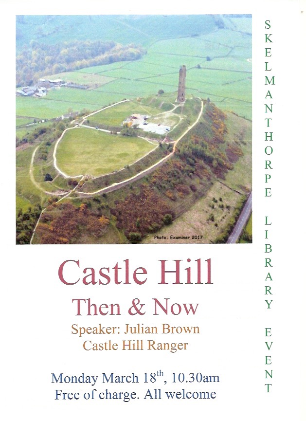 Castle Hill then and now - Skelmanthorpe Library Event